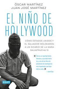 El ni?o de Hollywood/ The Hollywood Child