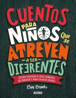 Cuentos para ni?os que se atreven a ser difererentes/ Stories for Boys Who Dare to Be Different