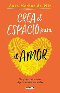 Crea el espacio para el amor / Create Room for Love