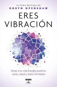 Eres vibraci?n/ Vibe