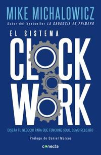 El sistema Clockwork/ Clockwork