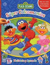 Super calcomanias: Diviertete y aprende / Super Sticker Book: Laugh and learn