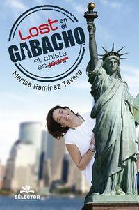 Lost en el gabacho / Lost in the Gabacho
