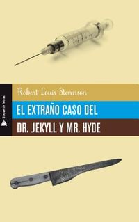El extra?o caso del Dr. Jekyll y Mr. Hyde / The Strange Case of Dr. Jekyll and Mr. Hyde