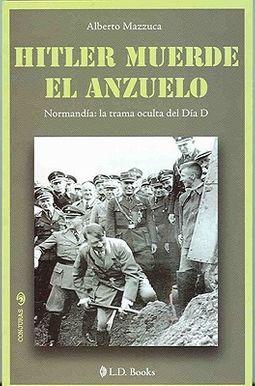Hitler muerde el anzuelo/ Hitler takes the Hook