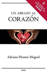 Un abrazo al corazon / A Hug to the Heart