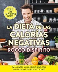 La dieta de las calor?as negativas/ The Negative Calorie Diet