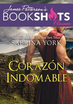 Coraz?n indomable / Bedding the Highlander