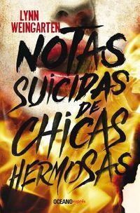 Notas suicidas de chicas hermosas / Suicide Notes from Beautiful Girls