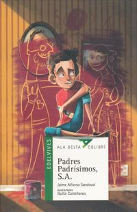Padres padr?simos, S.A. / Perfect Parents, Inc.