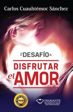 Te desafio a disfrutar el amor / I Challenge you to Enjoy Love