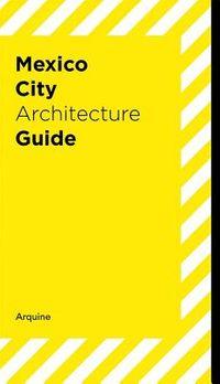 Mexico City Architecture Guide