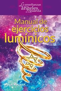 Manual de ejercicios lum?nicos / Manual of Enlighten Exercises