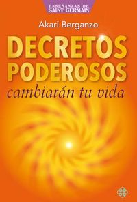 Decretos poderosos/ Powerful Decrees