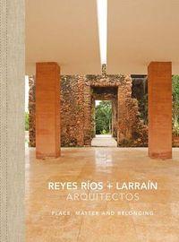 Reyes R?os + Larra?n