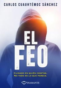 El Feo / The Ugly One