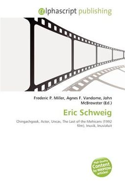 Eric Schweig Miller Frederic P Vandome Agnes F Mcbrewster John 9786133935969 Hpb Watch tv series starring eric schweig. eric schweig miller frederic p