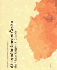 Atla nabozenstvi Ceska / The Atlas of Religions in Czechia