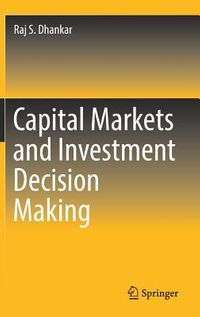 Capital Markets and Investment Decision Making