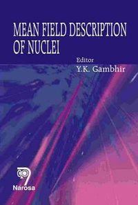 Mean Field Description of Nuclei