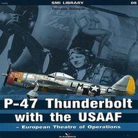 P-47 Thunderbolt with the USAAF