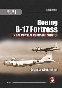 Boeing B-17 Fortress in Raf Coastal Command Service