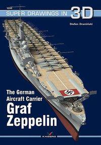 The German Aircraft Carrier Graf Zeppelin
