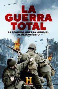 La guerra total/ The Total War