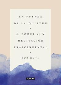 La fuerza de la quietud/ Strength in Stillness