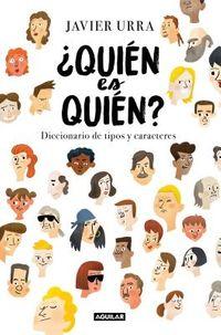 ?Qui?n es qui?n? / Who is Who?