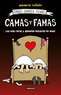 Camas y famas/ Beds and Fame