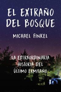 El extra?o del bosque/ The Stranger of the Forest