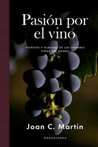 Pasion por el vino / Passion for Wine