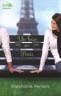 Un beso en Par?s/ Anna and the French Kiss