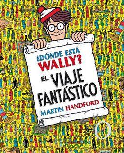 ?D?nde est? Wally? El Viaje Fantastico / Where's Waldo? The Fantastic Journey