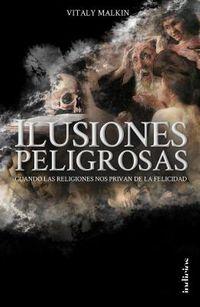 Ilusiones peligrosas / Dangerous Illusions