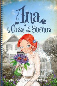 Ana y la casa de sus sue?os / Anna's House of Dreams