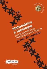 Matem?tica e ideolog?a/ Mathematics and ideology
