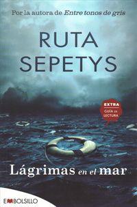 Lagrimas en el mar / Salt to the Sea