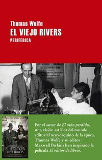 El viejo Rivers/ The Old Rivers