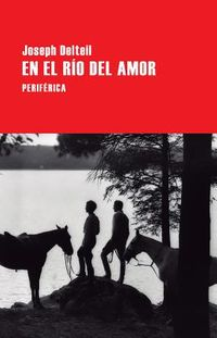 En el r?o del amor/ On the River of Love