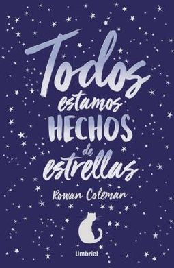 Todos estamos hechos de estrellas / We Are All Made Of Stars