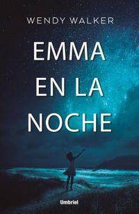 Emma en la noche / Emma in the Night