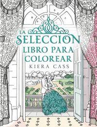 La seleccion Libro Para Colorear / The Selection Coloring Book