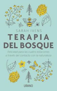 Terapia del bosque / Forest Therapy
