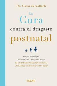 La cura contra el desgaste postnatal / The Postnatal Depletion Cure