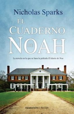 El cuaderno de Noah / The Notebook