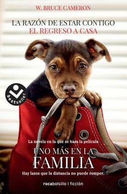 La raz?n de estar contigo / A Dog's Way Home