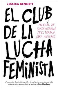 El club de la lucha feminist / Feminist Fight Club