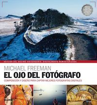 El ojo del fot?grafo / The Photographer's Eye